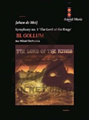 [楽譜] 交響曲第1番「指輪物語」第3楽章:ゴラム(スメアゴル)《輸入吹奏楽譜》【送料無料】(LORD OF THE RINGS  GOLLUM  MVT. III)《輸入楽譜》
