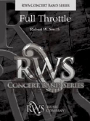 [楽譜] フル・スロットル《輸入吹奏楽譜》【送料無料】(FULL THROTTLE)《輸入楽譜》