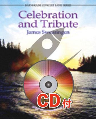 [楽譜] 祝典と貢献【参考音源CD付】《輸入吹奏楽譜》【送料無料】(CELEBRATION AND TRIBUTE)《輸入楽譜》