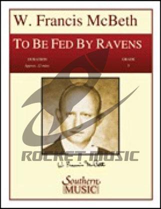 [楽譜] 神の恵みをうけて《輸入吹奏楽楽譜》【送料無料】(To Be Fed by Ravens)《輸入楽譜》