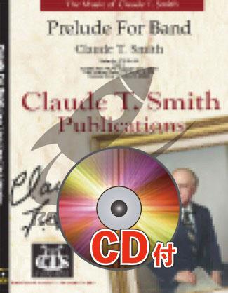 [楽譜] バンドのための前奏曲【参考音源CD付】《輸入吹奏楽譜》【送料無料】(Prelude For Band)《輸入楽譜》