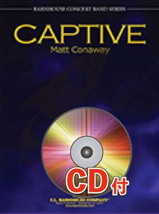 [楽譜] 虜(とりこ)【参考音源CD付】《輸入吹奏楽譜》【送料無料】(Captive)《輸入楽譜》