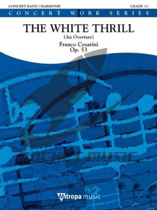 [楽譜] ホワイト・スリル《輸入吹奏楽譜》【送料無料】(The White Thrill)《輸入楽譜》