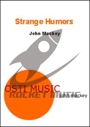[楽譜] ストレンジ・ユーモア《輸入吹奏楽譜》【送料無料】(Strange Humors)《輸入楽譜》