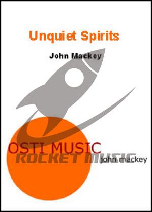 [楽譜] アンクワイエット・スピリッツ《輸入吹奏楽譜》【送料無料】(Unquiet Spirits)《輸入楽譜》