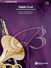 [楽譜] タヒチ・トロット《輸入吹奏楽譜》【送料無料】(Tahiti Trot)《輸入楽譜》