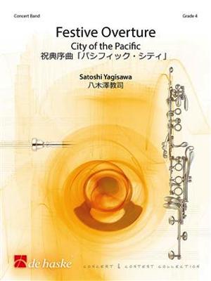 [楽譜] 祝典序曲「パシフィック・シティ」《輸入吹奏楽譜》【送料無料】(Festive Overture City of the Pacific)《輸入楽譜》