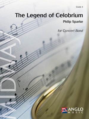 [楽譜] セロブリウムの伝説《輸入吹奏楽譜》【送料無料】(The Legend of Celobrium)《輸入楽譜》