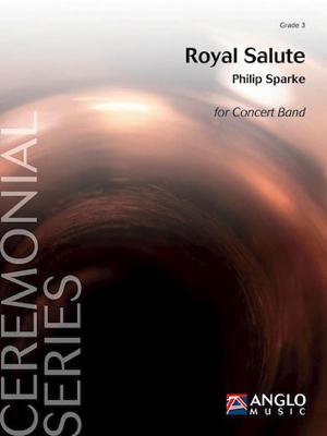 [楽譜] ロイヤル・サルート《輸入吹奏楽譜》【送料無料】(Royal Salute)《輸入楽譜》