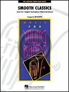 [楽譜] スムース・ジャズ4曲メドレー(ケニーG、ジョージ・ベンソン他)《輸入吹奏楽譜》【10,000円以上送料無料】(SMOOTH CLASSICS)《輸入楽譜》