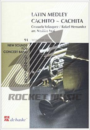 [楽譜] ラテン・メドレー(カチート カチータ)【ニュー・サウンズ・イン・ブラス】《輸入吹奏楽譜》【送料無料】(Latin Medley Cachito-Cachita)《輸入楽譜》