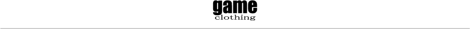 game clothing:SELECT FOR GOOD LIFE