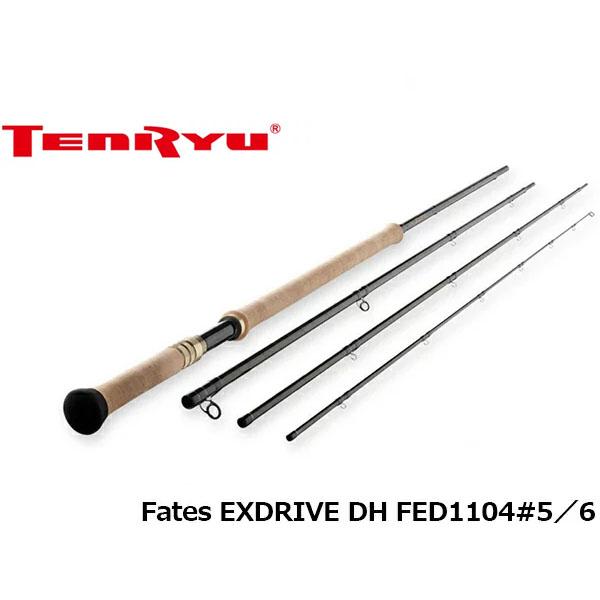 送料無料 天龍 テンリュウ ロッド 竿 フライ フェイテス エクスドライブ ダブルハンド FLY Fates EXDRIVE DH FED1104#5/6 4ピース TENRYU TEN017211