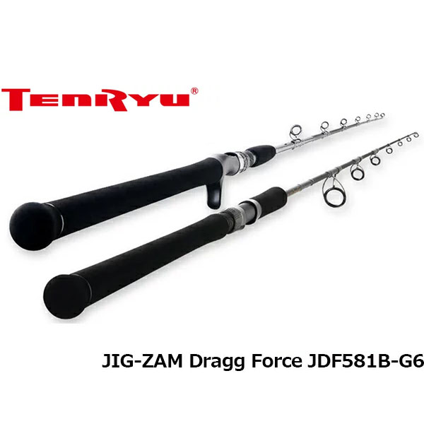 送料無料 天龍 テンリュウ ロッド 竿 オフショア ジグ・ザム ドラッグフォース OFF SHORE JIG-ZAM Dragg Force JDF581B-G6 1ピース TENRYU TEN019550