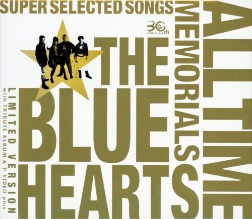 【中古】THE BLUE HEARTS 30th ANNIVERSARY ALL TIME MEMORIALS ~SUPER SELECTED SONGS~(完全初回限定生産盤)(3CD+DVD)/THE BLUE HEARTSCDアルバム/邦楽