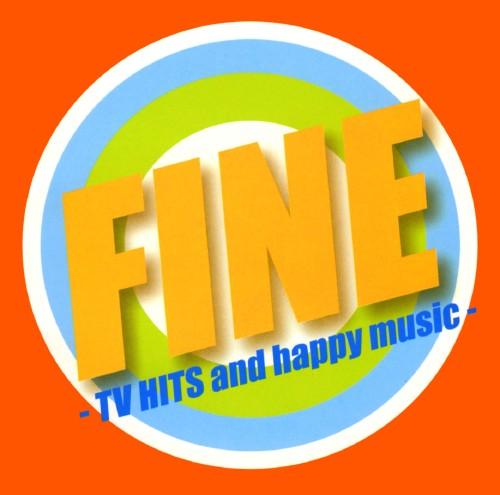 3980円以上で送料無料 大幅値下げランキング 中古 FINE-TV HITS and ギフト オムニバスCDアルバム 洋楽 music- happy