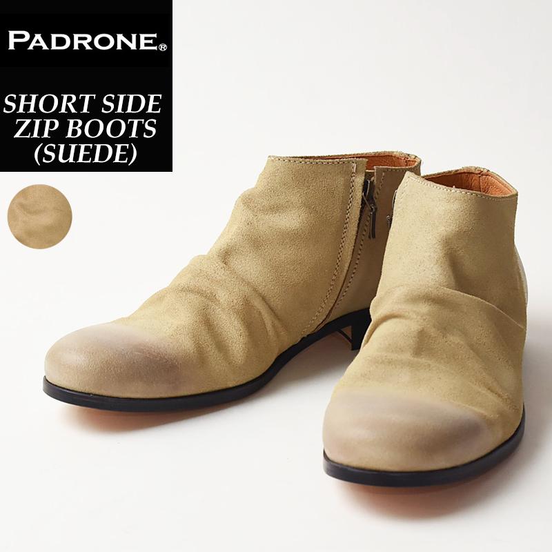 【人気第3位】【期間限定!ポイント11倍】パドローネ PADRONE パドロネ ショートサイド ジップ ブーツ (スウェード) メンズ 革靴 短靴 SIDE ZIP PU8395-1205 ベージュ