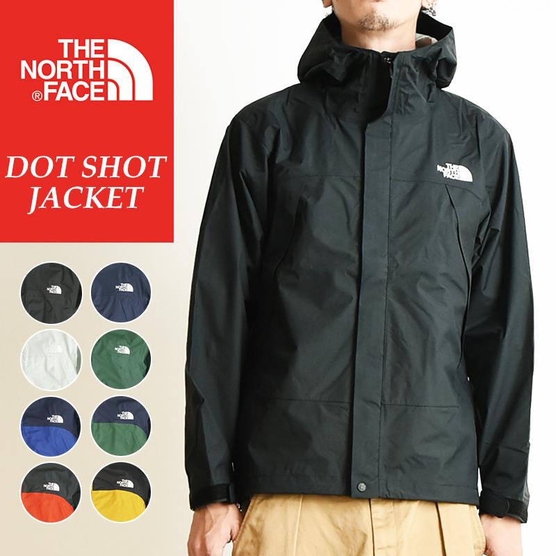ノースフェイス THE NORTH FACE ドットショットジャケット NP61830 メンズ マウンテンジャケット マウンテンパーカー ナイロンパーカー
