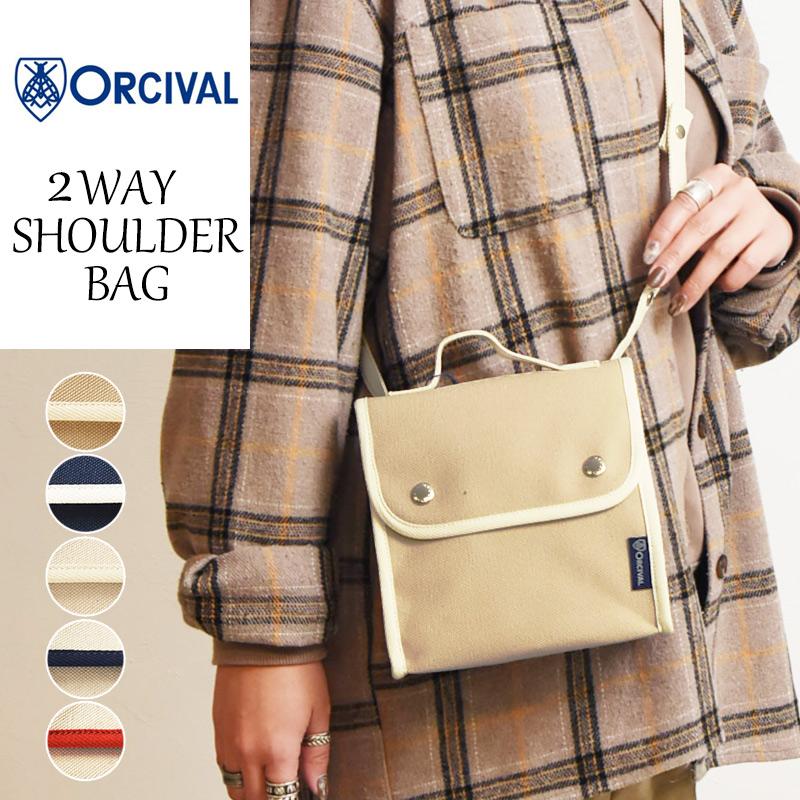 2020春夏新作 ORCIVAL オーシバル/オーチバル 2WAY キャンバス ショルダーバッグ #RC-7235 レディース メンズ バッグ 鞄 かばん 布