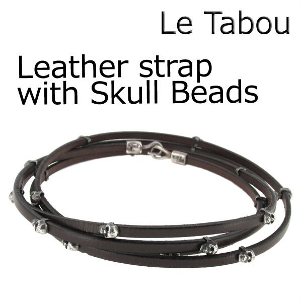 Le Tabou strap with Skull ラップブレスレット ブレスレット メンズ ブレス レザー 男性 革皮 スカル ル タブー メンズブレスレット ブランド プレゼント 人気 彼氏 おしゃれ