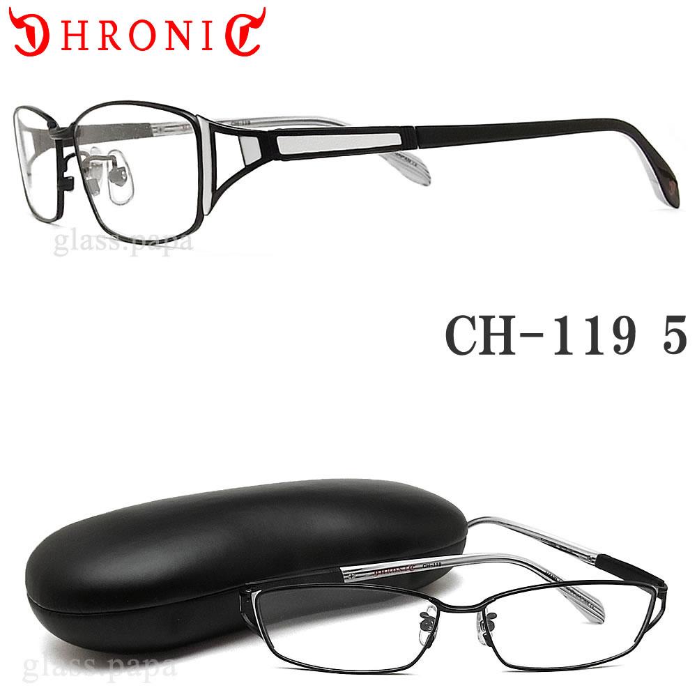 【ポイント10倍★クーポンも発行 お買い物マラソン】 【CHRONIC】 クロニック メガネ フレーム CH-119 5 【送料無料・代引手数料無料】 眼鏡 伊達メガネ 度付き マットブラック メンズ