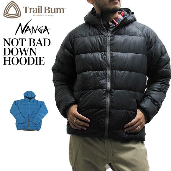 【送料無料】Trail Bum トレイルバム NANGA ナンガダウンジャケット 1061TTY ノットバッド ダウン フーディーNOT BAD DOWN HOODIE MADE IN JAPAN【メール便不可】