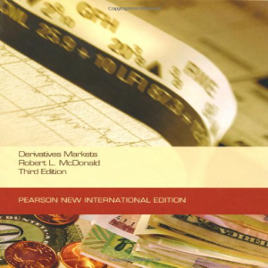 Derivatives Markets: Pearson New International Edit