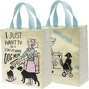 PBK I Just Want 贈答品 To Be A Stay Daily Dog Bag Home Mom Tote At 正規品送料無料
