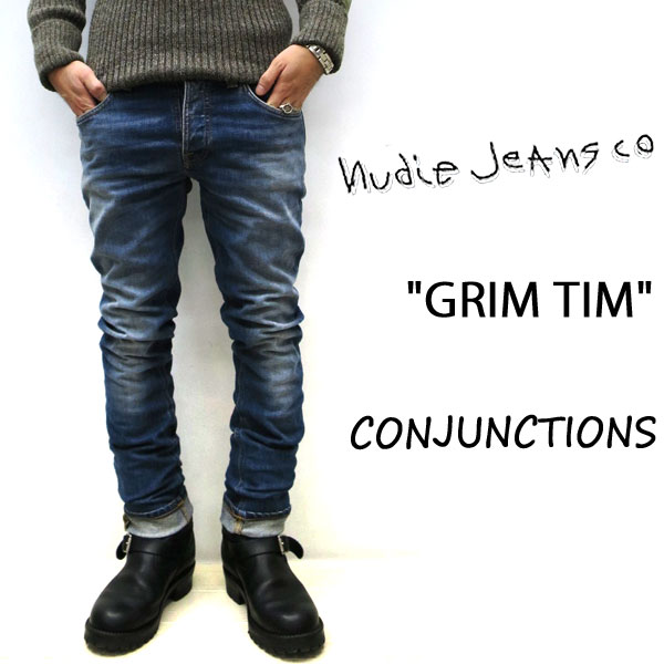 2018FW NUDIE JEANS ( ヌーディージーンズ )GRIM TIM グリムティム CONJUCTIONS ( N829 ) 48161-1071nudie jeans grimtim SKU#112586 ユーズド加工 イタリア製