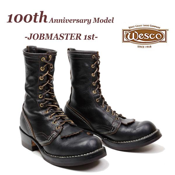【即納】限定モデル WESCO 【100th Anniversary Model】【 JOBMASTER 1st 】 ウエスコ ジョブマスター  Horsehide 馬革 ホースハイド 【100周年アニバーサリーモデル】