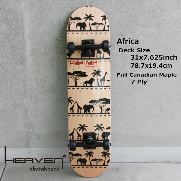 HEAVEN SKATE COMPLETEAFRICA 31×7.625アフリカ 78.7×19.4センチヘブン スケボーハイクオリティー・スケートボード・コンプリート・完成品送料無料・あす楽対応