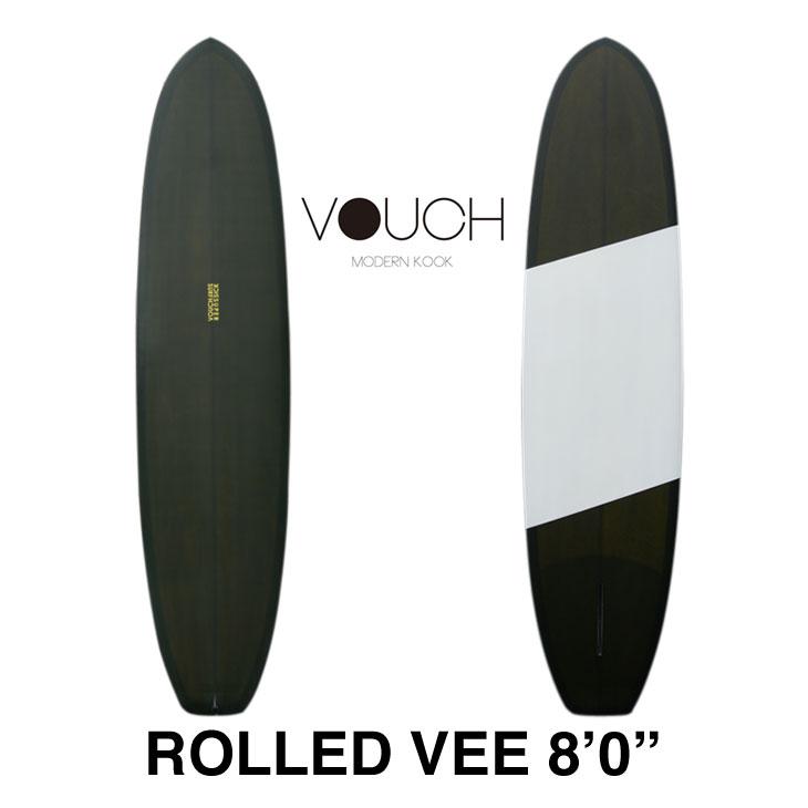 【サーフボード送料別途】VOUCH バウチ SURFBOARD サーフボード ROLLED VEE : 8'0