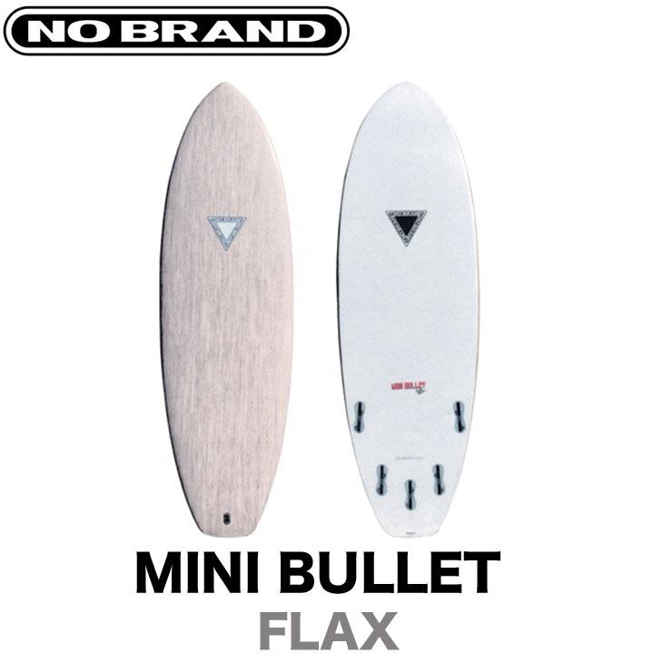 NOBRAND サーフボード ノーブランド MINI BULLET ミニ バレット サイズ:5'7 5'9 5'11 3サイズ カラー:FLAX サーフィン ショートボード