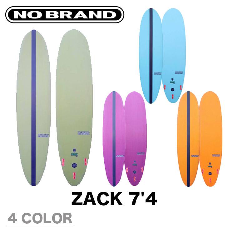 NO BRAND サーフボード ノーブランド ZACK ザック 7'4 ファンボード サーフィン 4カラー