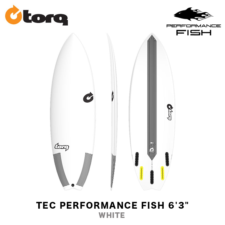 TORQ SURFBOARDS トルク サーフボード TEC PERFORMANCE FISH 6'3