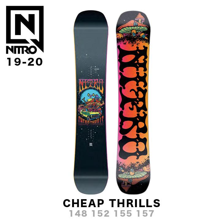 NITRO ナイトロ 19-20 CHEAP THRILLS チープ スリルス 148 152 155 157 スノーボード SNOWBOARD