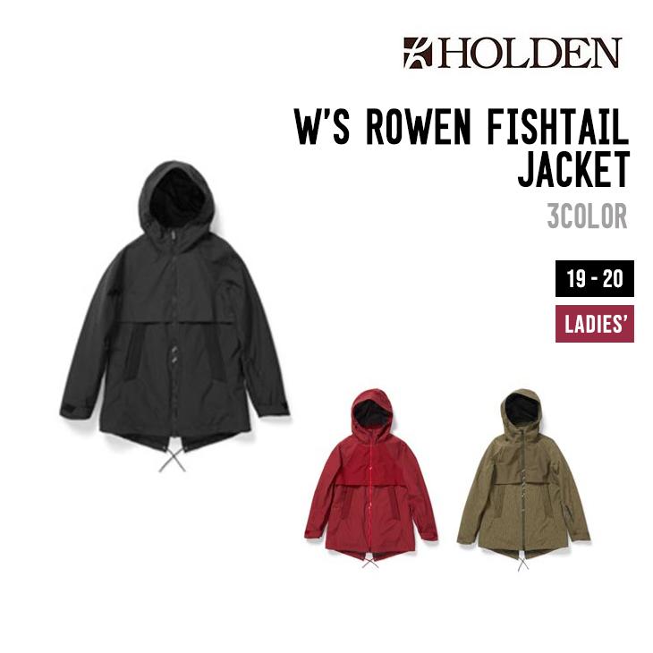 HOLDEN ホールデン ウェア 19-20 W'S ROWEN FISHTAIL JACKET ウィメンズ フィッシュテール ジャケット スノーボードウェア