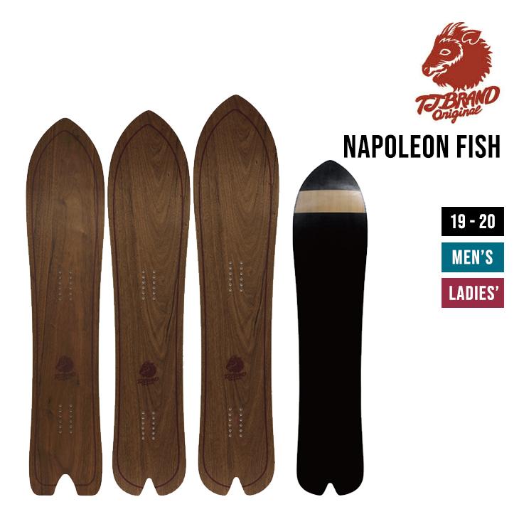 TJ BRAND 19-20 NAPOLEON FISH ナポレオンフィッシュ 142 147 153 スノーボード SNOWBOARD 【正規品 初期チューン無料】【早期予約特典多数】