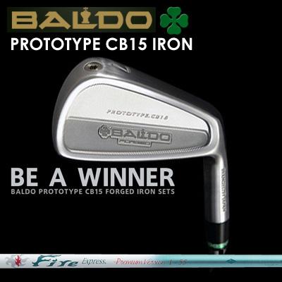 【カスタムモデル】BALDO PROTOTYPE CB15 IRON Fire Express Premium Version I-55バルド プロトタイプ CB15 アイアン ファイアーエクスプレス プレミアムバージョン I-557本セット(#4~PW)