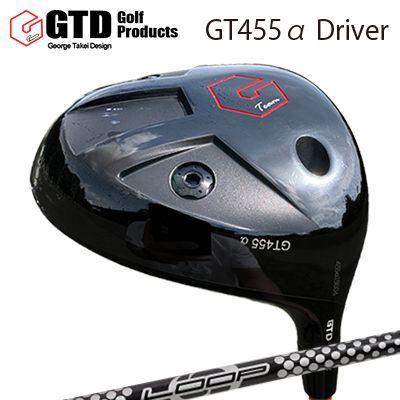 【カスタムモデル】GTD 455 Alpha Driver Loop Prortotype CLGTD 455アルファ ドライバー ループ プロトタイプ CL