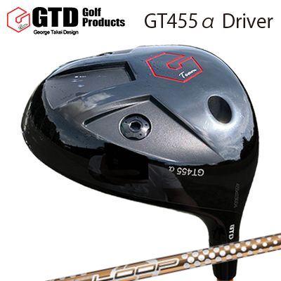 【カスタムモデル】GTD 455 Alpha Driver Loop Prototype LTGTD 455アルファ ドライバー ループ プロトタイプ LT