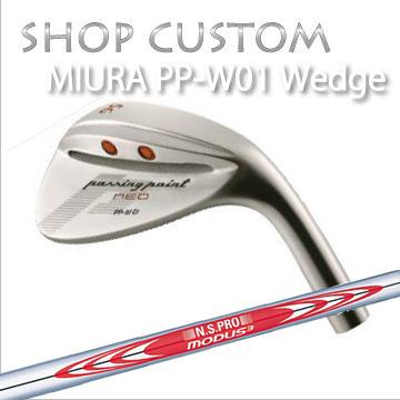 【カスタムモデル】MIURA PP-W01 WEDGE N.S.PRO MODUS3 TOUR120三浦技研 PP-W01 ウェッジ NSプロ モーダス3 ツアー120