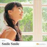 iconics 004 Smile Smile【メール便可】