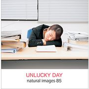 naturalimages Vol.85 UNLUCKY DAY【メール便可】
