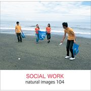 naturalimages Vol.104 SOCIAL WORK【メール便可】