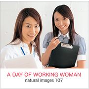 naturalimages Vol.107 A DAY OF WORKING WOMAN【メール便可】