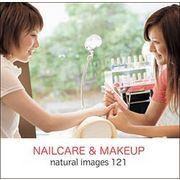 naturalimages Vol.121 NAILCARE&MAKEUP【メール便可】