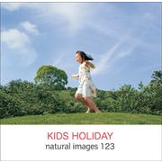 naturalimages Vol.123 KIDS HOLIDAY【メール便可】