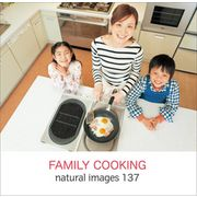 naturalimages Vol.137 FAMILY COOKING【メール便可】