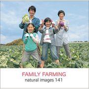 naturalimages Vol.141 FAMILY FARMING【メール便可】
